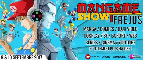 Mangame Show Fréjus Summer Edition 2017